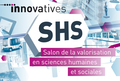 Appel à projets pour le salon Innovatives SHS 2017 (17-18 mai 2017, Marseille)